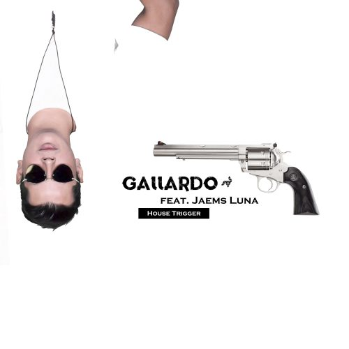 Gallardo y Jaems – House Trigger