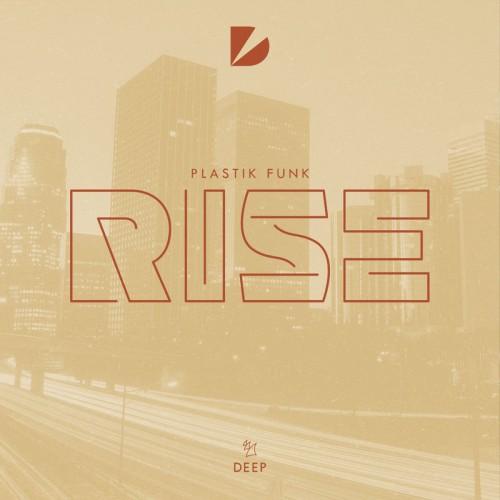 Plastik Funk – Rise