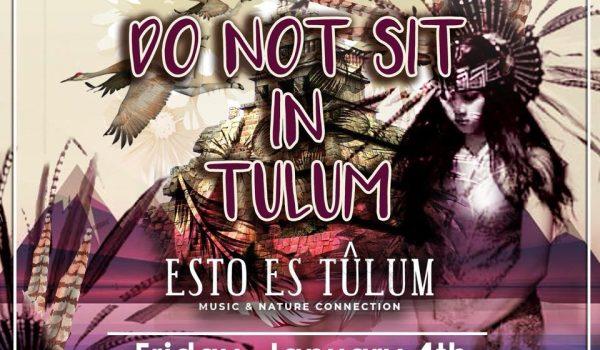 Do not sit in tulum