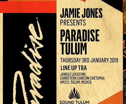 Jamie Jones – Paradise Tulum