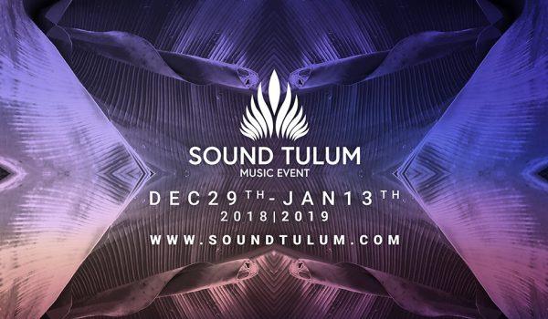 Gig: Sound Tulum revela la programación completa de su Line Up.
