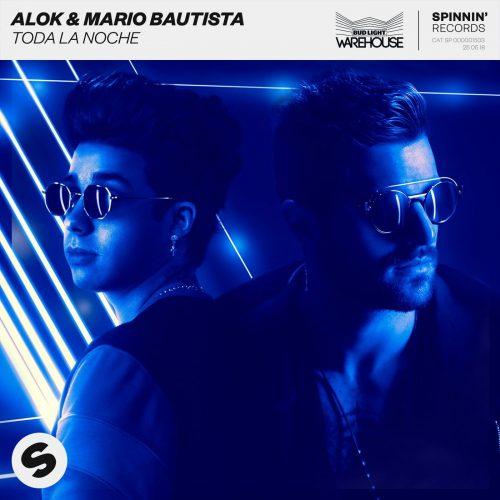 Alok & Mario Bautista – Toda La Noche